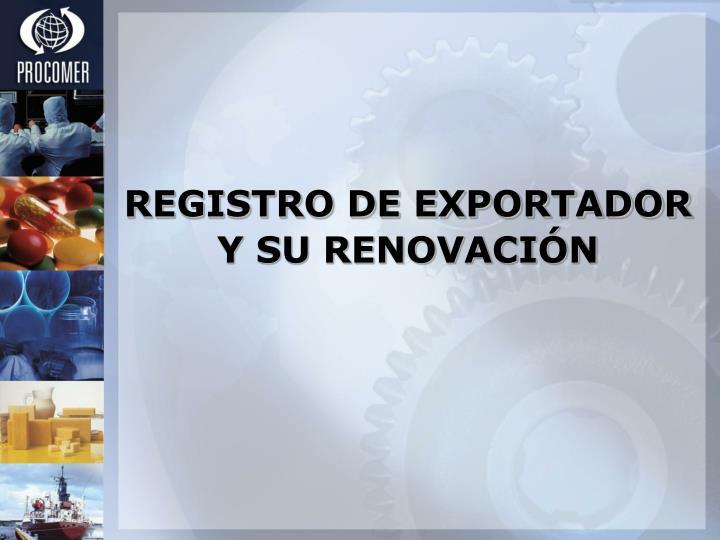 REGISTRO DE EXPORTADOR