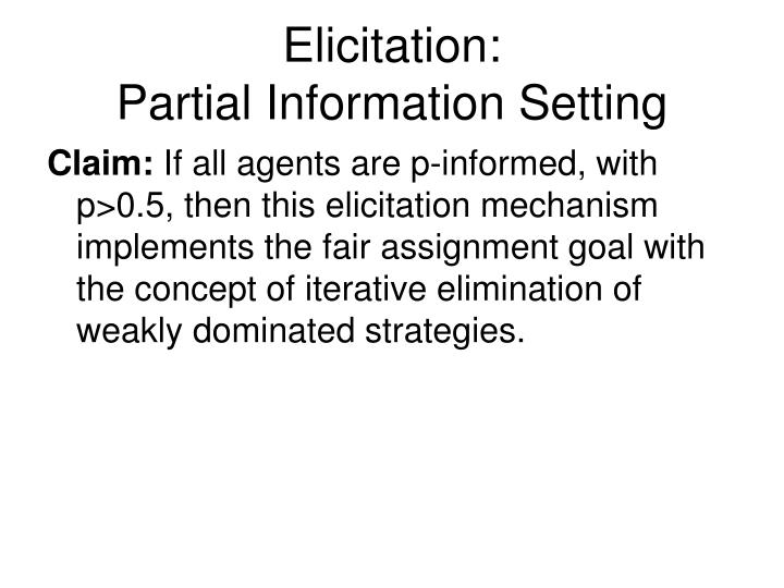 Elicitation: