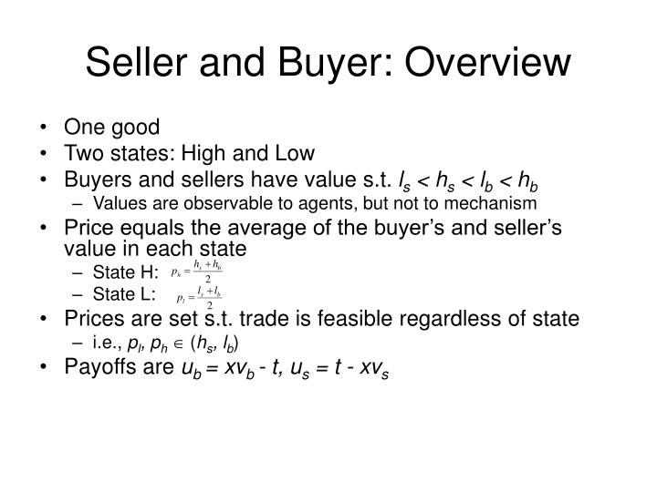 Seller and Buyer: Overview