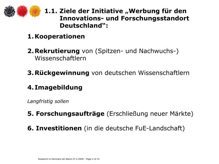 """1.1. Ziele der Initiative """"Werbung für den Innovations- und Forschungsstandort Deutschland"""":"""