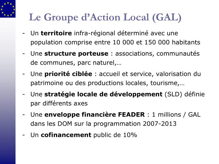 Le Groupe d'Action Local (GAL)
