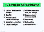 10 strategic om decisions
