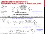 unexpected cooperation cooperative dual catalysis in direct arylation1