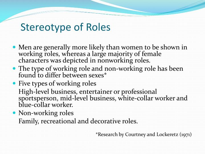 Stereotype of Roles