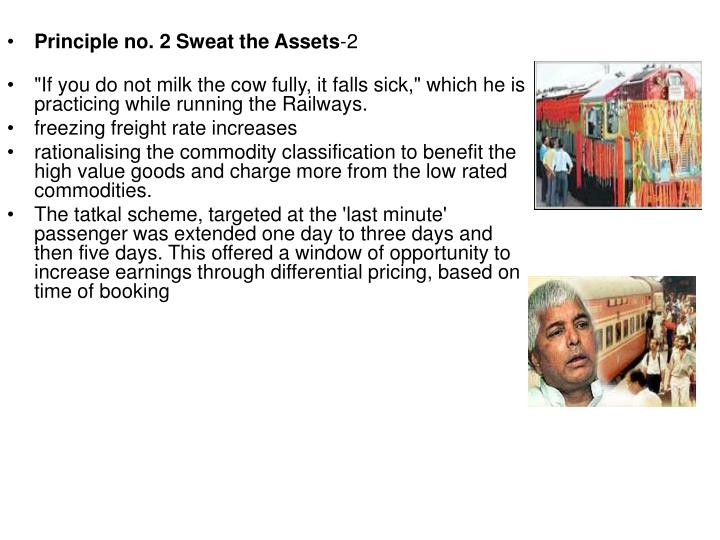 Principle no. 2 Sweat the Assets