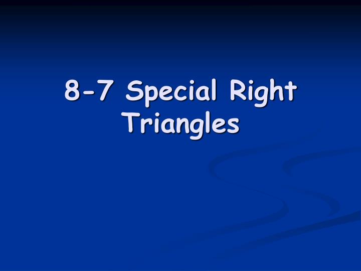 8 7 special right triangles