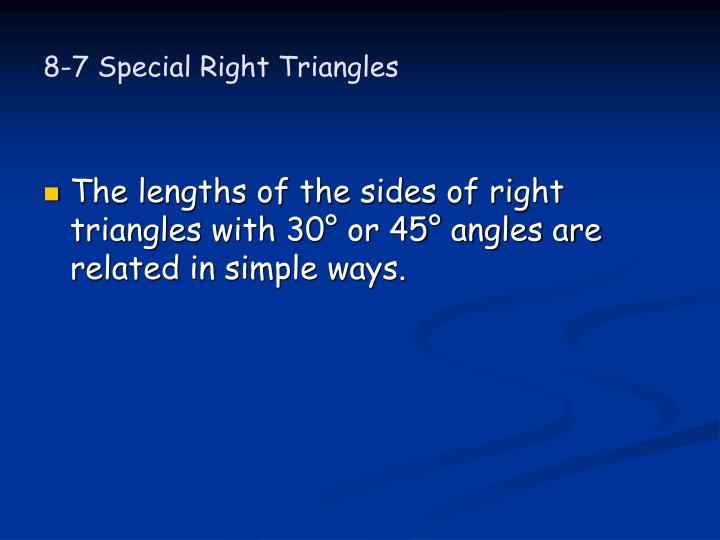 8 7 special right triangles1