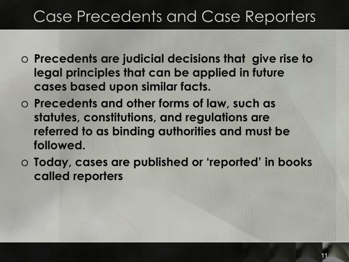 Case Precedents and Case Reporters