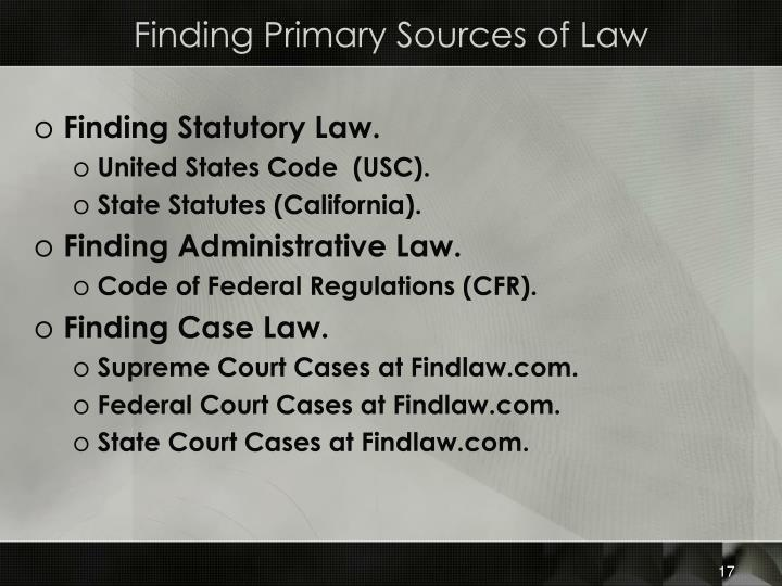 Finding Primary Sources of Law