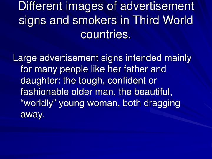 Different images of advertisement signs and smokers in Third World countries.