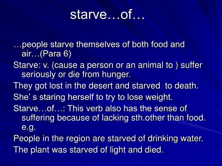 starve…of…