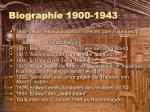 biographie 1900 1943