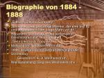 biographie von 1884 1888