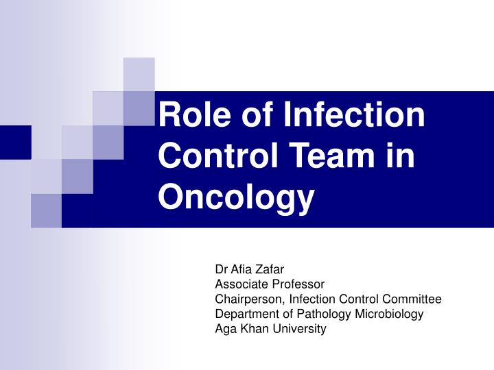role of infection control team in oncology n.