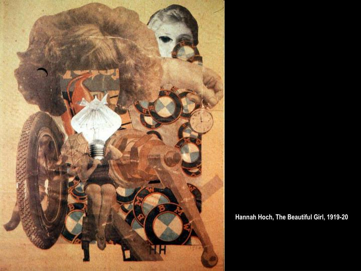 Hannah Hoch, The Beautiful Girl, 1919-20