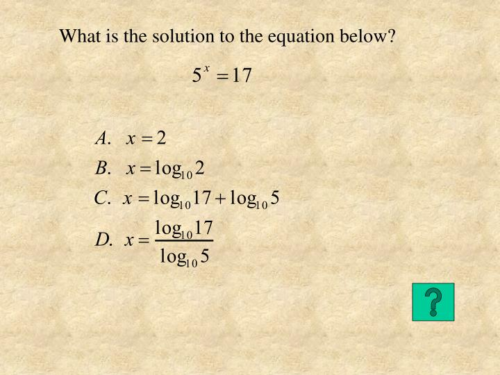 What is the solution to the equation below?