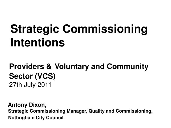 Strategic commissioning intentions
