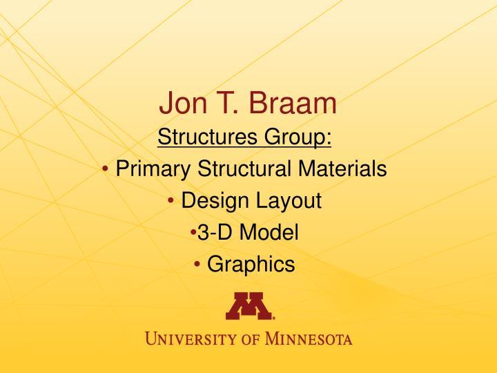 Jon T. Braam