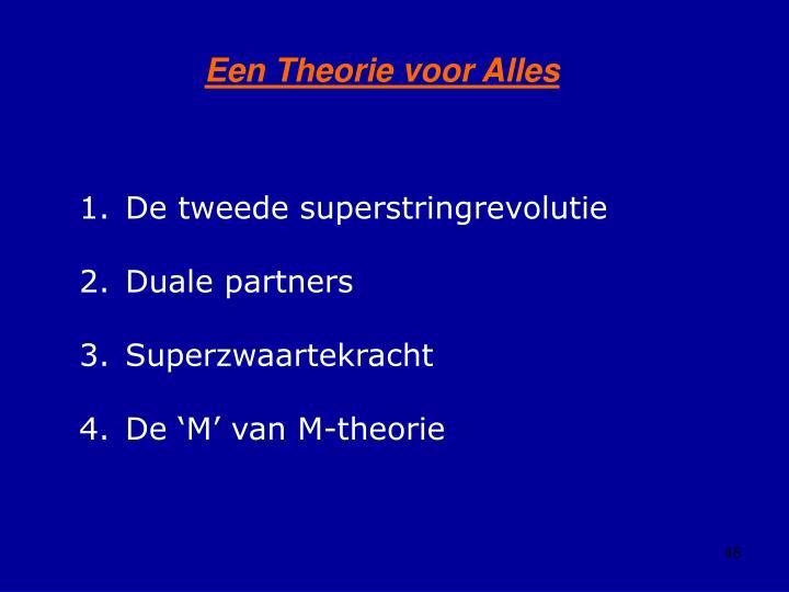 Een Theorie voor Alles