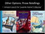 other options prose retellings
