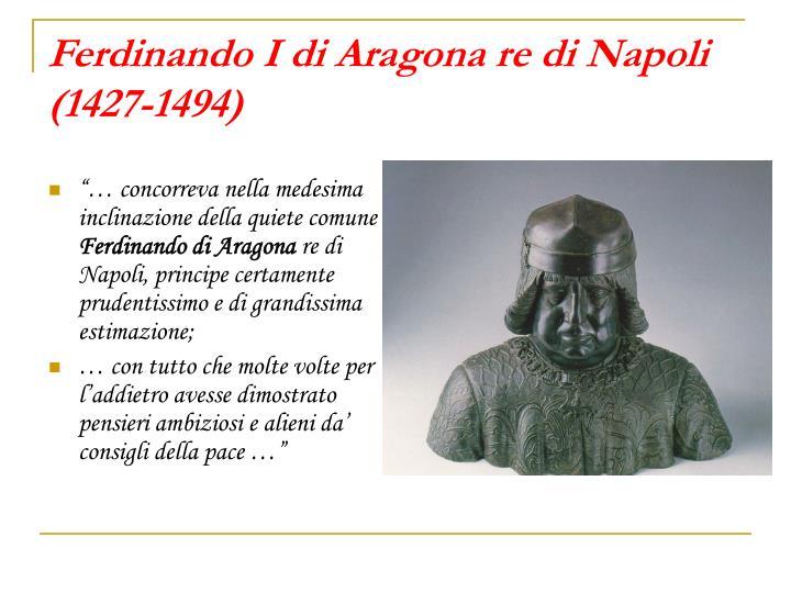 Ferdinando I di Aragona re di Napoli (1427-1494)
