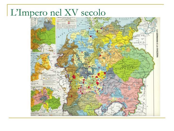 L'Impero nel XV secolo