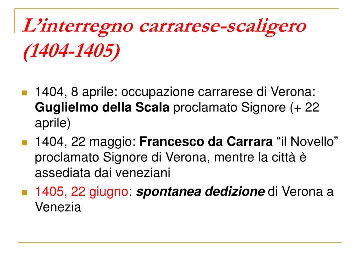 L'interregno carrarese-scaligero (1404-1405)