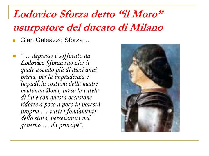 """Lodovico Sforza detto """"il Moro"""""""