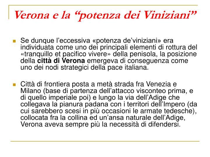 """Verona e la """"potenza dei Viniziani"""""""