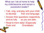 what can i do at home to help my child become and remain a successful reader