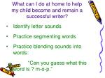 what can i do at home to help my child become and remain a successful writer3