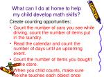 what can i do at home to help my child develop math skills