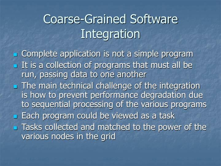 Coarse-Grained Software Integration