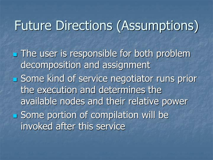 Future Directions (Assumptions)