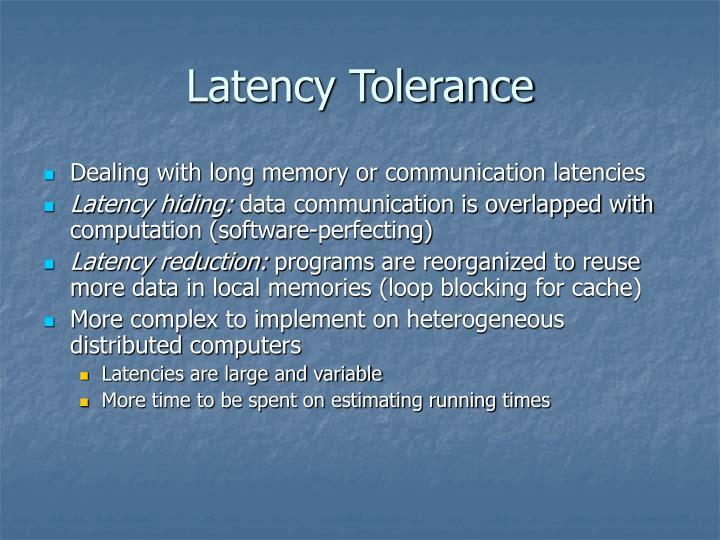 Latency Tolerance
