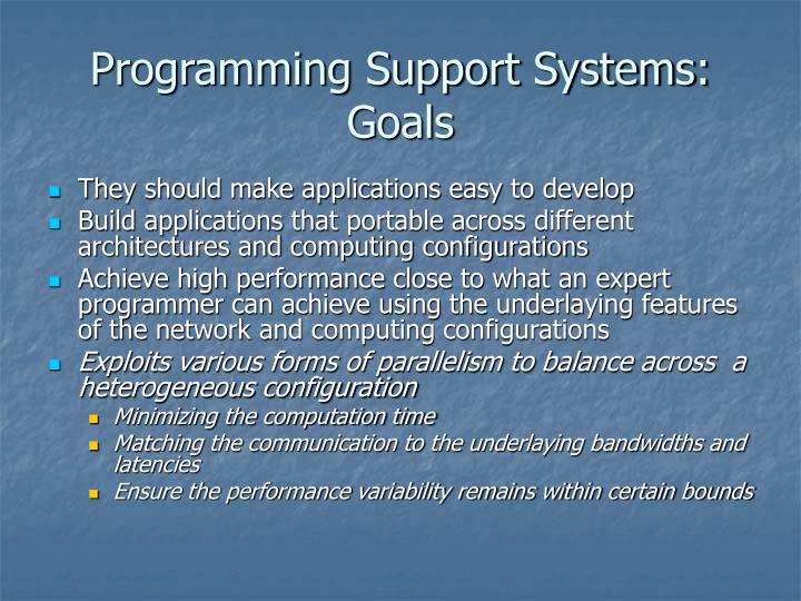 Programming Support Systems: Goals