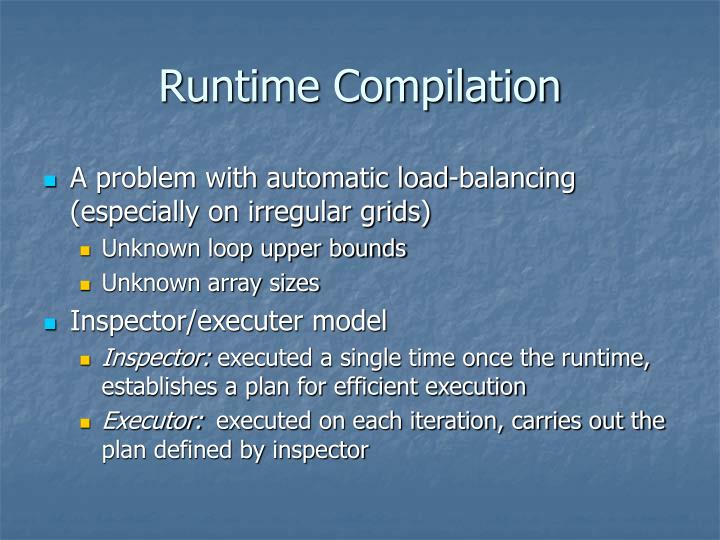 Runtime Compilation