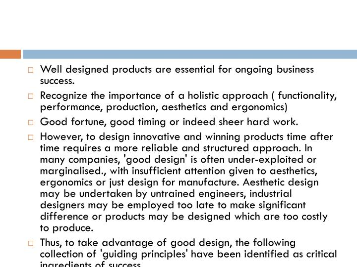 Well designed products are essential for ongoing business success.