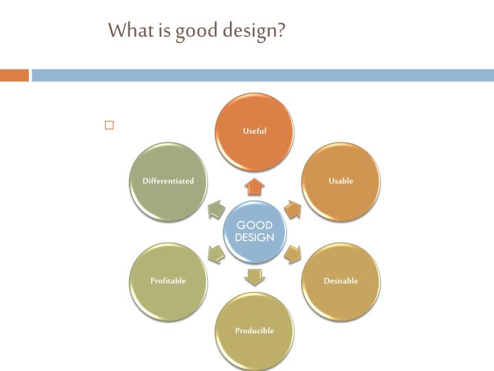 What is good design