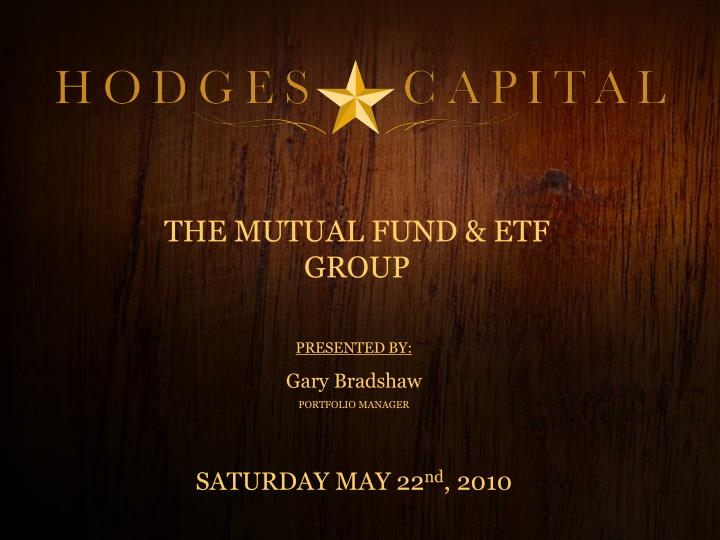 THE MUTUAL FUND & ETF GROUP
