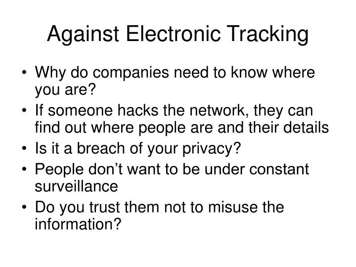 Against Electronic Tracking