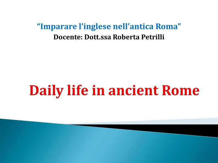 daily life in ancient rome n.