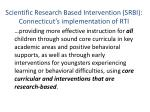 scientific research based intervention srbi connecticut s implementation of rti