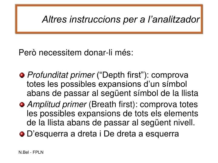 Altres instruccions per a l'analitzador