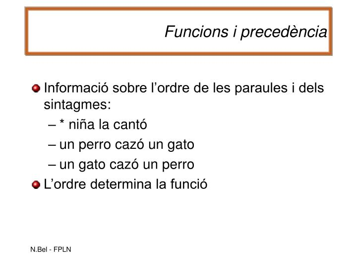 Funcions i precedència