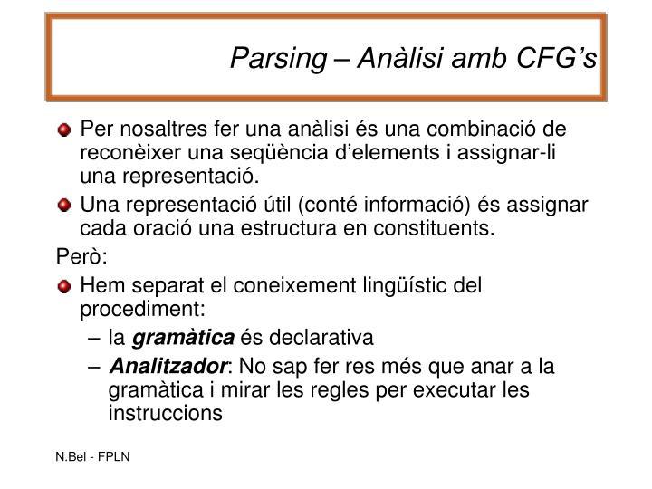 Parsing – Anàlisi amb CFG's