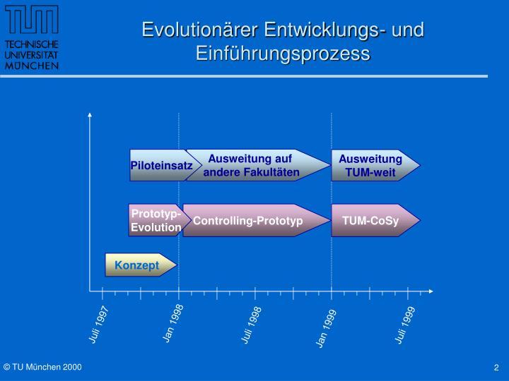 Evolutionärer Entwicklungs- und Einführungsprozess