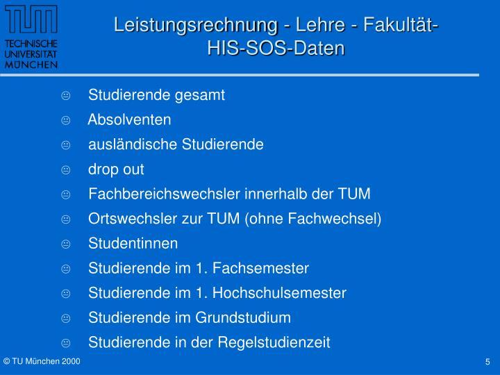 Leistungsrechnung - Lehre - Fakultät-            HIS-SOS-Daten