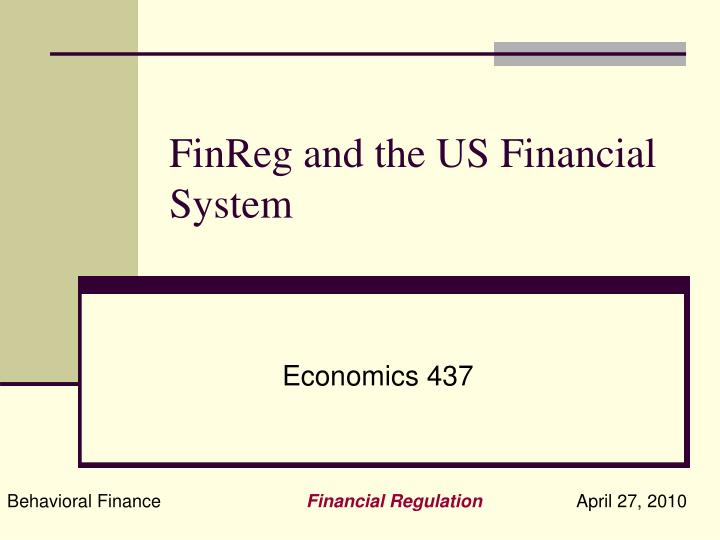 finreg and the us financial system n.