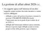 la gestione di affari altrui 2028 c c